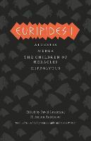 Euripides I: Alcestis, Medea, The Children of Heracles, Hippolytus - Complete Greek Tragedies  (Chicago) (Paperback)