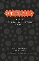 Euripides IV: Helen, The Phoenician Women, Orestes - Complete Greek Tragedies  (Chicago) (Paperback)