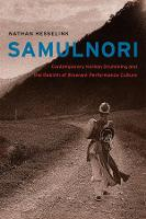 SamulNori: Contemporary Korean Drumming and the Rebirth of Itinerant Performance Culture - Chicago Studies in Ethnomusicology