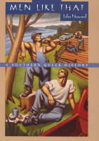 Men Like That: A Southern Queer History (Hardback)
