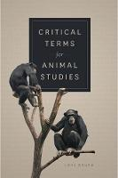 Critical Terms for Animal Studies - Critical Terms (Paperback)