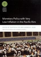 Monetary Policy with Very Low Inflation in the Pacific Rim - National Bureau of Economic Research - East Asia Seminar on Economics (Hardback)