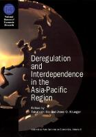 Deregulation and Interdependence in the Asia-Pacific Region - (NBER) National Bureau of Economic Research East Asia Seminar on Economics (Hardback)