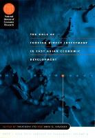 The Role of Foreign Direct Investment in East Asian Economic Development - (NBER) National Bureau of Economic Research East Asia Seminar on Economics (Hardback)