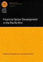 Financial Sector Development in the Pacific Rim - National Bureau of Economic Research - East Asia Seminar on Economics (Hardback)