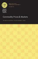 Commodity Prices and Markets - National Bureau of Economic Research East Asia Seminar on Economics (Hardback)