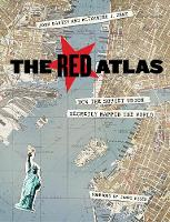 The Red Atlas: How the Soviet Union Secretly Mapped the World (Hardback)