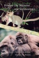 Primate Life Histories and Socioecology (Paperback)
