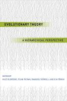 Evolutionary Theory: A Hierarchical Perspective (Hardback)