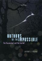 Authors of the Impossible: The Paranormal and the Sacred (Hardback)