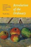 Revolution of the Ordinary: Literary Studies After Wittgenstein, Austin, and Cavell (Hardback)