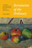 Revolution of the Ordinary: Literary Studies after Wittgenstein, Austin, and Cavell (Paperback)