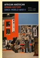 African American Urban History since World War II - Historical Studies of Urban America                   (CHUP) (Hardback)
