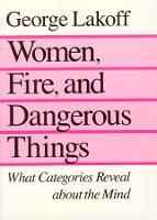 Women, Fire, and Dangerous Things: What Categories Reveal about the Mind (Paperback)