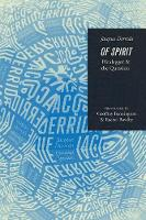 Of Spirit: Heidegger and the Question (Paperback)