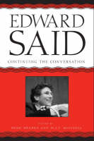 Edward Said: Continuing the Conversation - A Critical Inquiry Book                                              (CHUP) (Hardback)