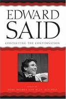 Edward Said: Continuing the Conversation - A Critical Inquiry Book                                              (CHUP) (Paperback)