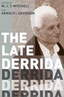 The Late Derrida - A Critical Inquiry Book                                              (CHUP) (Paperback)