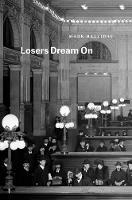 Losers Dream on - Phoenix Poets (Paperback)