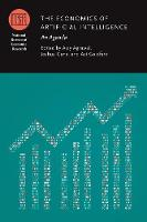 The Economics of Artificial Intelligence: An Agenda - (NBER) National Bureau of Economic Research Conference Reports (CHUP) (Hardback)