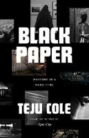 Black Paper: Writing in a Dark Time - Berlin Family Lectures (Hardback)