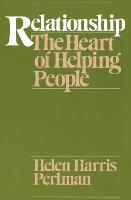 Relationship: Heart of Helping People (Paperback)