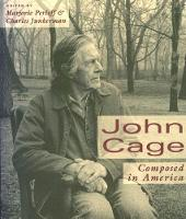 John Cage: Composed in America (Paperback)