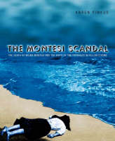 The Montesi Scandal: The Death of Wilma Montesi and the Birth of the Paparazzi in Fellini's Rome (Hardback)