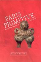 Paris Primitive: Jacques Chirac's Museum on the Quai Branly (Paperback)