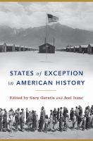 States of Exception in American History (Hardback)