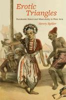 Erotic Triangles: Sundanese Dance and Masculinity in West Java - Chicago Studies in Ethnomusicology CSE                (CHUP) (Paperback)