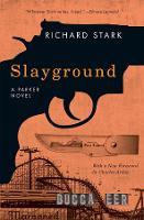 Slayground: A Parker Novel (Paperback)