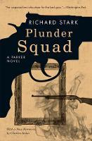 Plunder Squad - A Parker Novel (Paperback)
