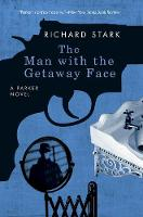 The Man with the Getaway Face: A Parker Novel (Paperback)