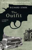 The Outfit: A Parker Novel (Paperback)