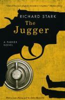 The Jugger: A Parker Novel (Paperback)