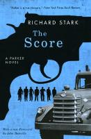 The Score: A Parker Novel (Paperback)