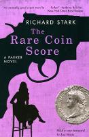 The Rare Coin Score: A Parker Novel (Paperback)