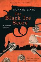 The Black Ice Score - A Parker Novel (Paperback)