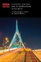 Economic Analysis and Infrastructure Investment - National Bureau of Economic Research Conference Report (Hardback)