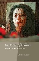In Honor of Fadime: Murder and Shame (Paperback)