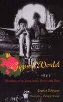 Gypsy World: The Silence of the Living and the Voices of the Dead (Paperback)