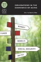 Explorations in the Economics of Aging - National Bureau of Economic Research Conference Report (Hardback)