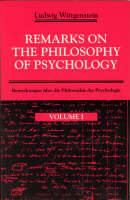 Remarks on the Philosophy of Psychology: v. 1 (Paperback)
