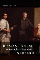 Romanticism and the Question of the Stranger (Hardback)
