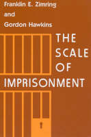 The Scale of Imprisonment - Studies in Crime & Justice (Paperback)