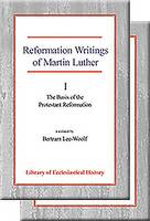 "Reformation Writings of Martin Luther: Reformation Writings of Martin Luther ""The Basis of the Protestant Reformation"", ""The Spirit of the Protestant Reformation"" v. 1 & 2 (Paperback)"
