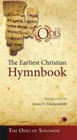 The Earliest Christian Hymnbook: The Odes of Solomon (Paperback)