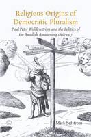 Religious Origins of Democratic Pluralism