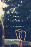 This Strange Loneliness: Heaney's Wordsworth (Paperback)